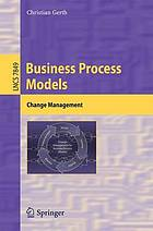 Business process models : change management