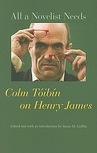 All a novelist needs : Colm Tóibín on Henry James
