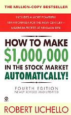 How to make $1,000,000 in the stock market--automatically