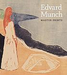Edvard Munch : master prints