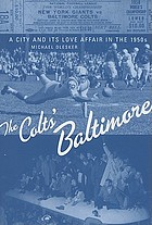 The Colts' Baltimore : a city and its love affair in the 1950s
