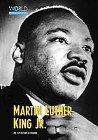 Martin Luther King, Jr. : civil rights pioneer