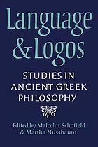 Language and logos : studies in ancient Greek pgilosophy presented to G.E.L. Owen