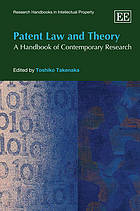 Patent law : a handbook of contemporary research
