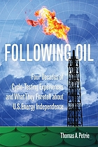 Following oil : four decades of cycle-testing experiences and what they foretell about U.S. energy independence