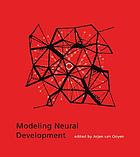 Modeling neural development