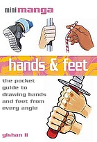 Hands & feet : the pocket reference to drawing manga