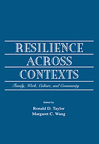 Resilience across contexts : family, work, culture, and community