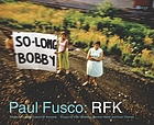 Paul Fusco : RFK