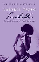 Insatiable : the sexual adventures of a French girl in Spain