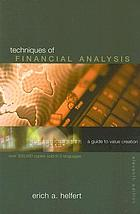 Techniques of financial analysis : a guide to value creation