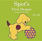 Spot's first shapes : a touch and feel book