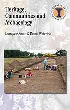 Heritage, communites and archaeology