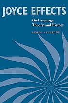 Joyce effects on language, theory, and history
