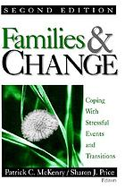 Families & change : coping with stressful events and transitions