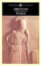 The ethics of Aristotle : the Nicomachean ethics
