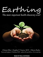 Earthing : the most important health discovery ever?