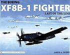 The Boeing XF8B-1 fighter : last of the line