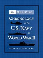 The official chronology of the U.S. Navy in World War II