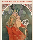 Alphonse Mucha--the spirit of art nouveau