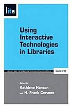 Using interactive technologies in libraries