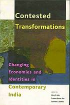 Contested transformations : changing economies and identities in contemporary India