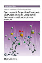 Spectroscopic properties of inorganic and organometallic compounds Volume 40