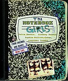 The notebook girls : four friends, one diary, real life