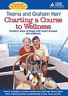 Charting a course to wellness