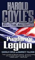 Pandora's legion : Harold Coyle's Strategic Solutions, Inc.
