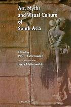 Art, myths, and visual culture of South Asia