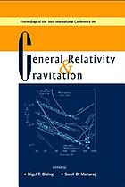 Proceedings of the 16th International Conference on General Relativity & Gravitation : Durban, South Africa, 15-21 July 2001