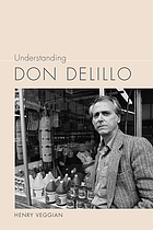 Understanding Don DeLillo.