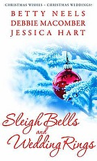 Sleigh bells and wedding rings