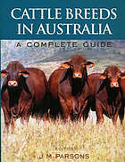 Cattle breeds in Australia : a complete guide
