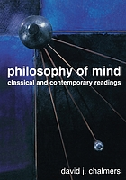 Philosophy of mind : classical and contemporary readings