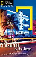 National Geographic traveler. Miami & the Keys