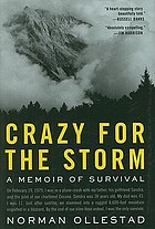 Crazy for the storm : a memoir of survival