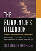 The reinventor's fieldbook : tools for transforming your government