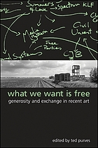 What we want is free : generosity and exchange in recent art