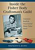 Inside the Fisher Body Craftsman's Guild : contestants... by  John Jacobus