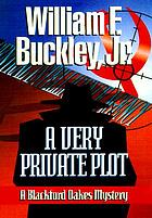 A very private plot : a Blackford Oakes mystery