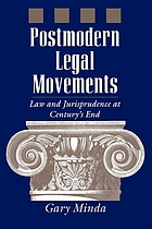 Postmodern legal movements : law and jurisprudence at century's end