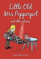 Little old Mrs Pepperpot : and other stories