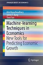 Machine-learning techniques in economics : new tools for predicting economic growth