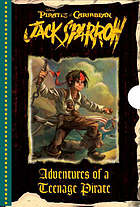 Adventures of a teenage pirate : four swashbuckling tales of the young Jack Sparrow