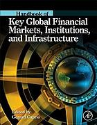 Handbook of Key Global Financial Markets, Institutions, and Infrastructure.
