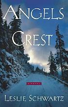 Angels Crest : a novel
