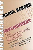 Impeachment : the constitutional problems