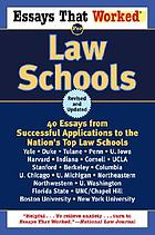 Essays that worked for law schools : 40 essays from successful applications to the nation's top law schools